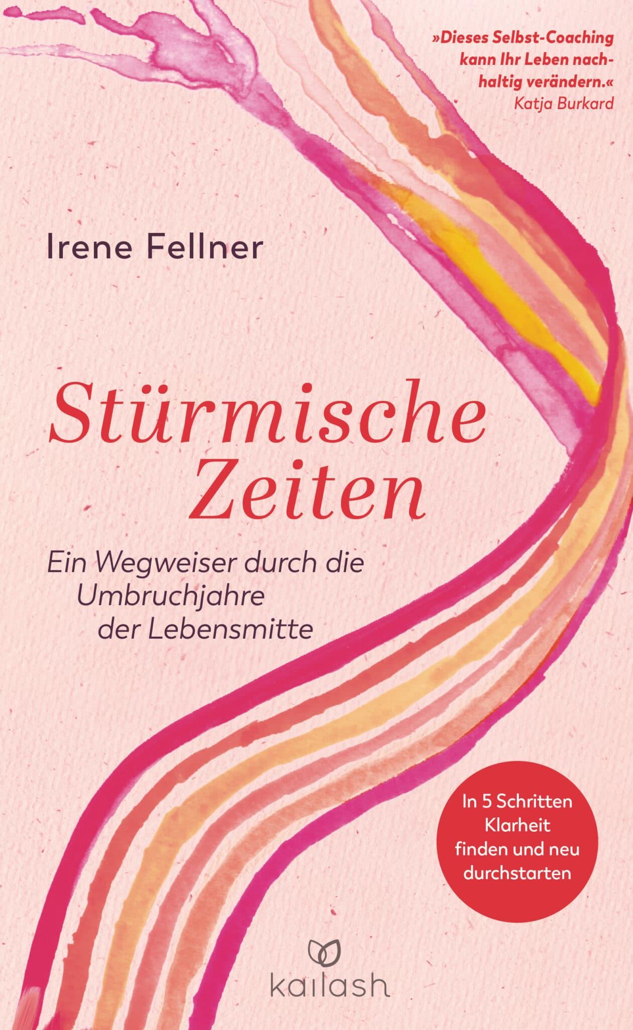 Stürmische Zeiten - Das neue Buch von Irene Fellner